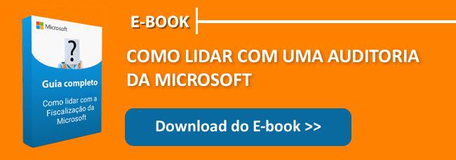 Baixe aqui o Ebook sobre Auditoria da Microsoft sobre Windows 10