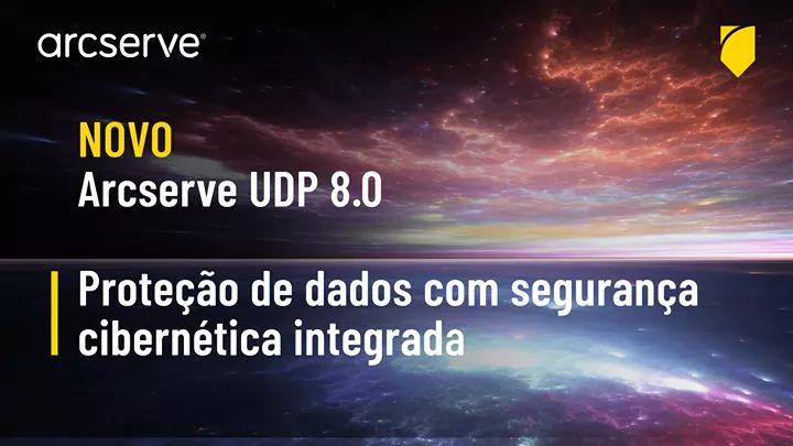 Lançamento Arcserve UDP 8.0